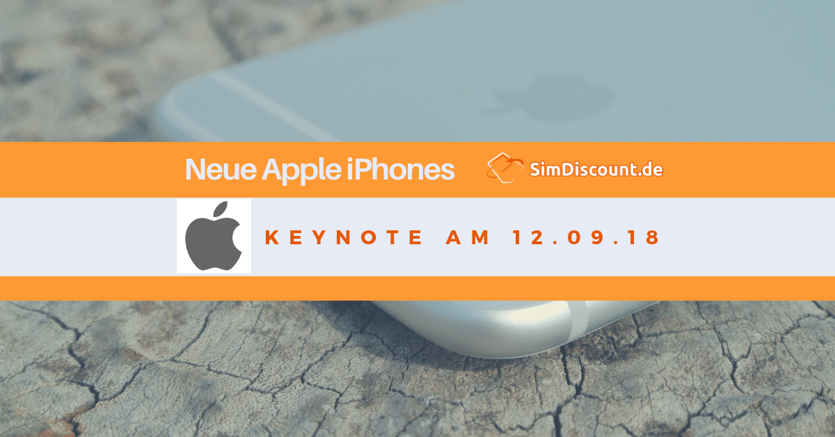 Neue iPhone Handys – Apple Event am 12.9.